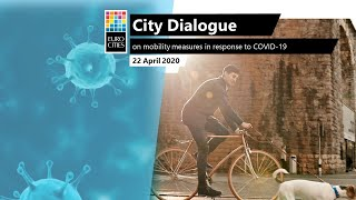 EUROCITIES City Dialogue on mobility measures in response to COVID-19
