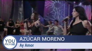 Baixar Azúcar Moreno - Ay Amor