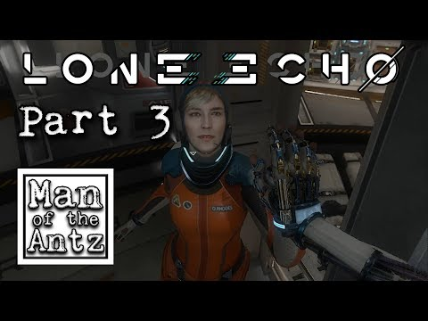 Heading out for an EVA | Lone Echo on Oculus Rift & Touch - Part 3