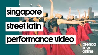 Singapore Street Latin Performance Video | BLDC by Brenda Liew Salsa Bachata Ladies Styling & Shines