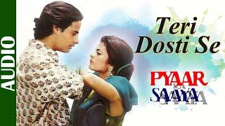 Teri Dosti Se- Full Song| Latest Bollywood Romantic Songs | Pyaar Ka Saaya |Kumar Sanu & Asha Bhosle