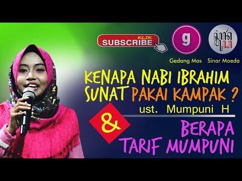 MUMPUNI Terbaru 1 Agustus 2018 :  Kenapa Nabi Ibrahim Sunat pakai Kampak