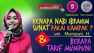 MUMPUNI Terbaru 1 Agustus 2018 Kenapa Nabi Ibrahim Sunat pakai Kak