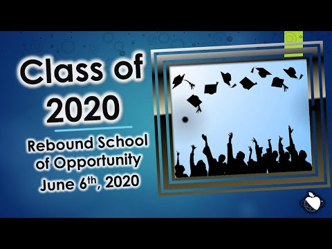 Rebound School of Opportunity 2020