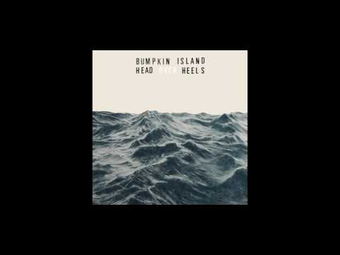 BUMPKIN ISLAND - Head Over Heels (Edit)