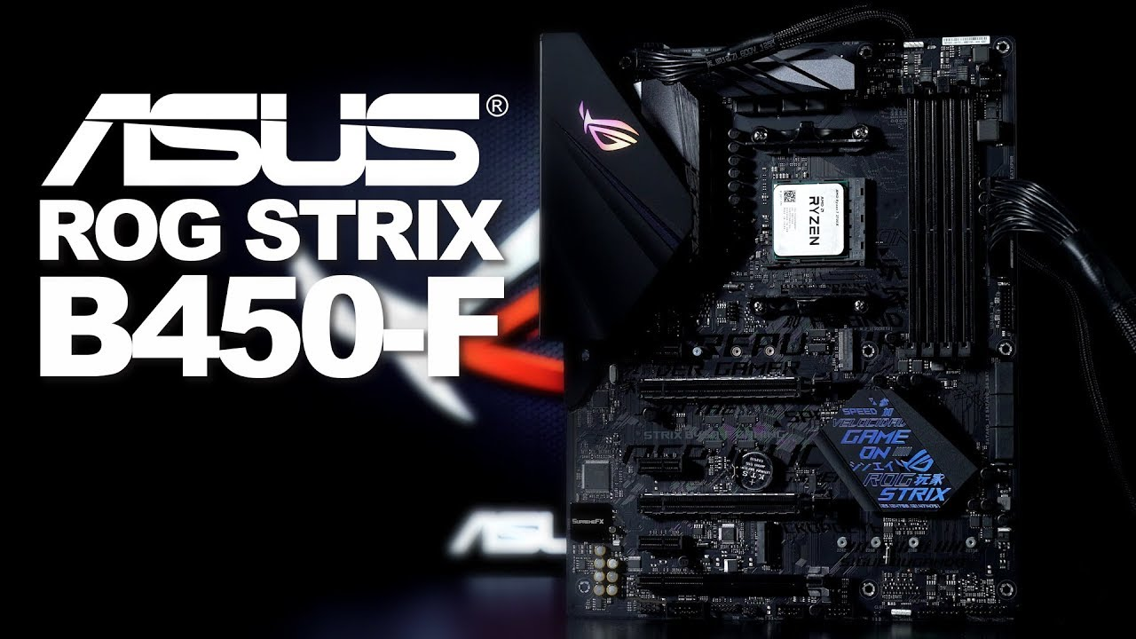 ROG STRIX B450-F GAMING – Hits The Sweet spot for AMD PCDIY Gamers &  Streamers