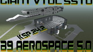 ksp 24   b9 aerospace 5 1 biggest vtol ever in ksp