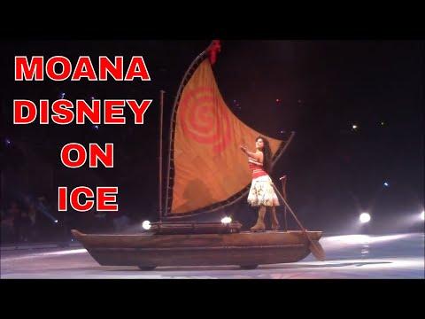 DISNEY ON ICE - DARE TO DREAM   PART 2 MOANA