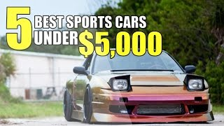 The TOP 5 BEST Sports Cars UNDER $5,000