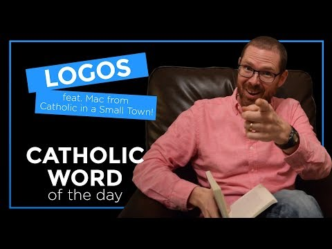 Logos | Feat. Mac Barron of the Catholic in a Small Town Podcast!