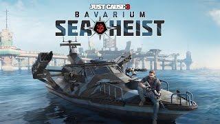 Just Cause 3 - Bavarium Sea Heist DLC - Let