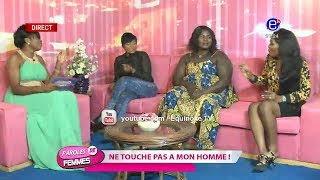 PAROLES DE FEMMES (NE TOUCHE PAS A MON HOMME) DU 05 FÉVRIER 2019 EQUINOXE TV