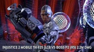 Injustice 2 Mobile TH #25 JLCB VS Boss P2 (R5) 2.2M DMG