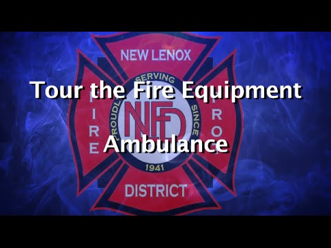 Tour The Fire Equipment - Ambulance