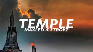 Maxled & Strovz - Temple [Promo] (Original Mix)