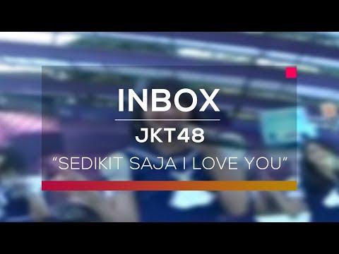 JKT48 - Sedikit Saja I Love You (Live On Inbox)