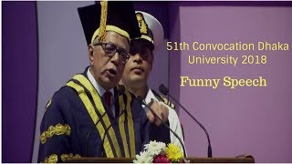 51th Convocation Dhaka University 2018 || Honorable President Abdul Hamid Funny Speech