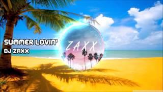 DJ Zaxx - Summer Lovin