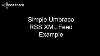 Simple Umbraco RSS XML Feed Example
