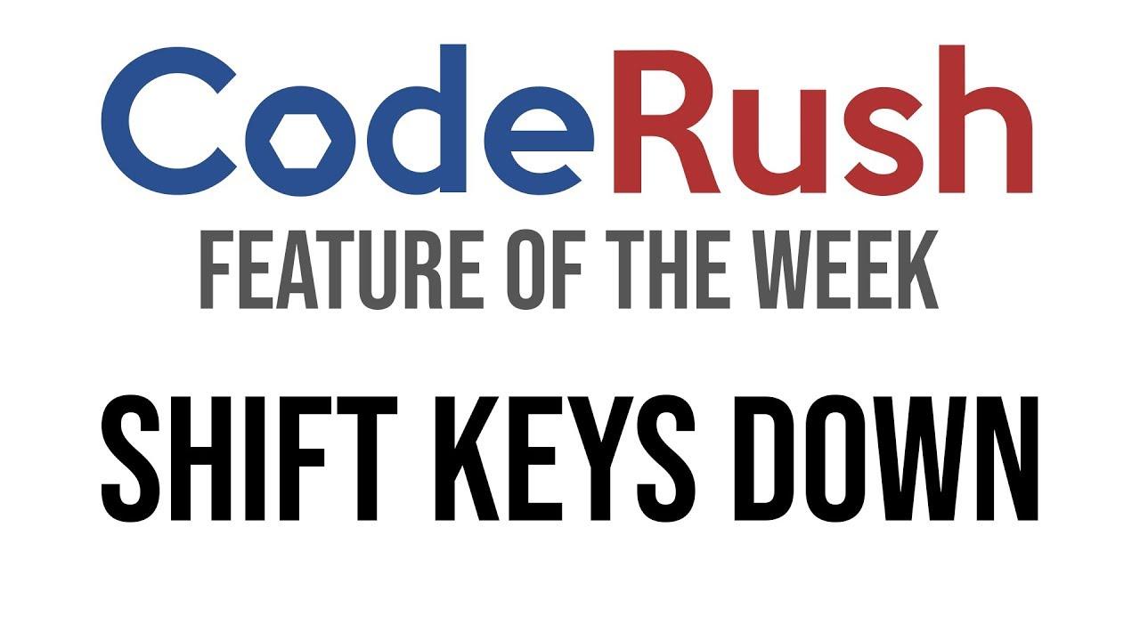 CodeRush FotW: Shift Keys Down