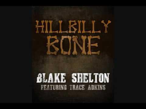 Blake Shelton (feat. Trace Adkins) - Hillbilly Bone lyrics (HQ)