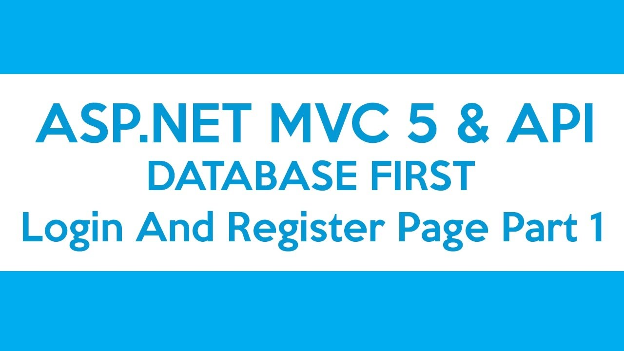 ASP NET MVC & API Database First - Login And Register Page Part 1