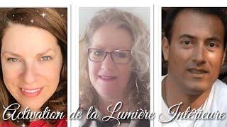 31-05-2020 à 20h 30 (Heure de Paris) Activation de la Lumière Intérieure
