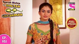 Taarak Mehta Ka Ooltah Chashmah - Full Episode 951 - 09th February , 2018