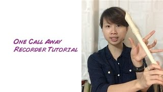 One Call Away Recorder Tutorial (How to Play)