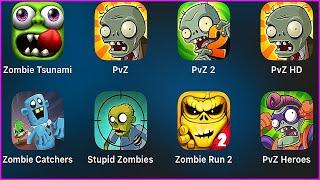 Zombie Tsunami,Plants vs Zombies,PvZ 2,PvZ HD,Zombie Catchers,Stupid Zombies,Zombie Run 2,PvZ Heroes
