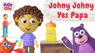 Nursery Rhyme #1 | Johny Johny Yes Papa | Polly Olly