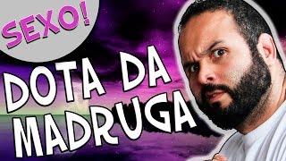JAIRO E A BKB DE 5 SEGUNDOS - DOTA DA MADRUGA #15