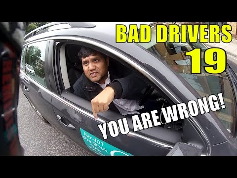 Bad Drivers 19 : You Are Wrong!