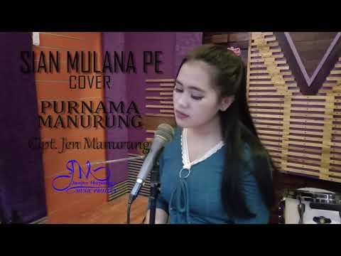 Lagu Batak Terbaru!!!! Sian Mulana Pe Cover By.Purnama Manurung