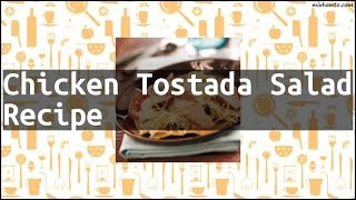 Recipe Chicken Tostada Salad Recipe
