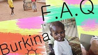 F.A.Q voyage au Burkina-Faso ? Zoé