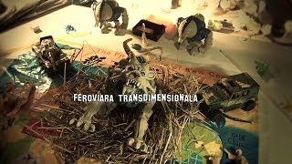 Feroviara Transdimensionala Teaser