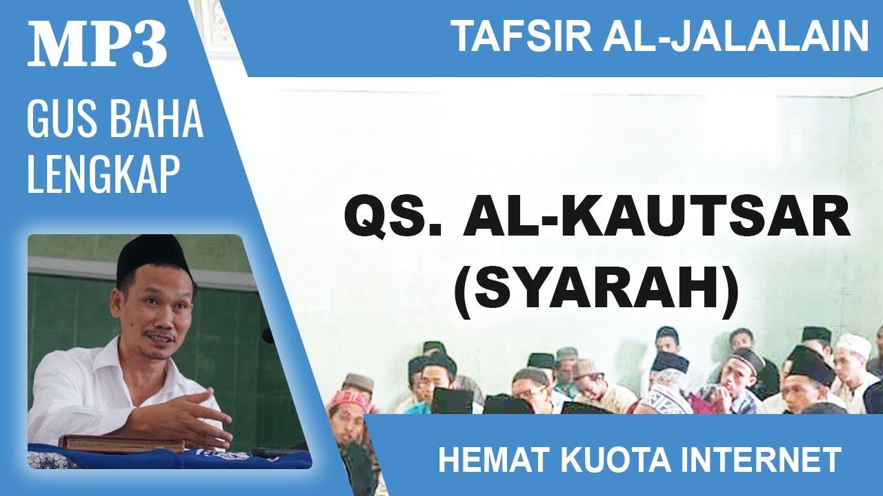 MP3 Gus Baha Terbaru # Tafsir Al-Jalalain # Syarah Al
