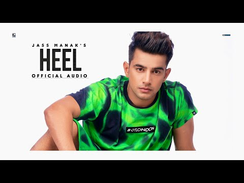 Heel : Jass Manak (Official Song) Sharry Nexus | New Punjabi Song 2020 | Geet MP3
