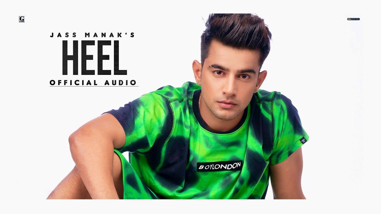 Download Heel : Jass Manak (Official Song) Sharry Nexus | New Punjabi Song 2020 | Geet MP3