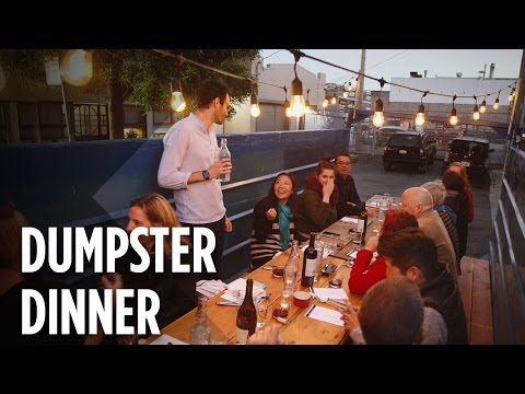 Would You Pay To Eat In A Dumpster?