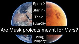 Are Elon Musk projects meant for Mars?