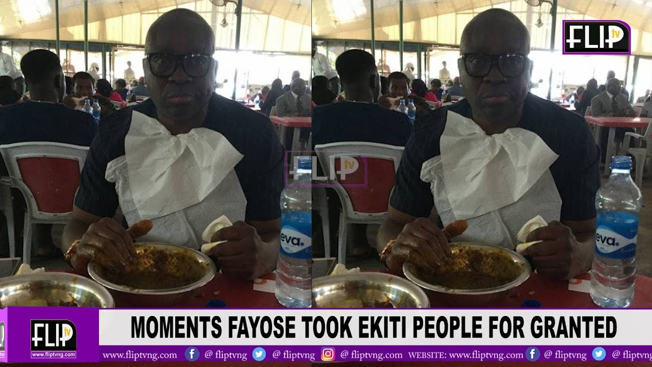 MOMENTS FAYOSE TOOK EKITI PEOPLE FOR GRANTED