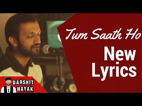 Agar Tum Saath Ho | Tamasha | Male Version | Darshit Nayak