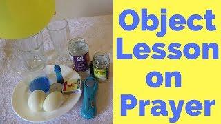Object Lesson On Prayer