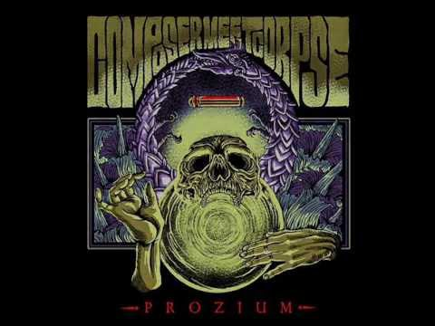 Composer, Meet Corpse -  Poison the Well (Moshington Deceased)