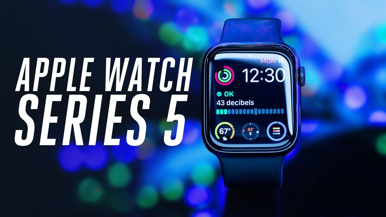 [VIDEO] - Apple Watch Series 5 review: the best smartwatch 6
