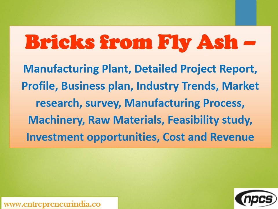 Bricks From Fly AshManufacturing PlantDetailed Project ReportMrkt