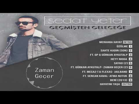 Sedat Yeter - Zaman Geçer-2 Ft. Gürkan Aykutalp (Official Audio)