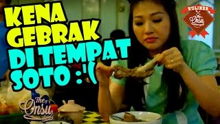 Video The Onsu Kuliner: Kena Gebrak Di Tempat Soto :'( download MP3, 3GP, MP4, WEBM, AVI, FLV September 2017